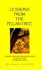 Lessons From The Pecan Tree