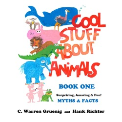Cool Stuff About Animals Book One