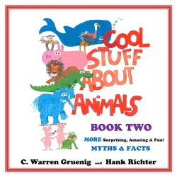 Cool Stuff About Animals Book Two