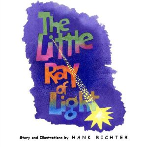 Little Ray of Light by Hank Richter